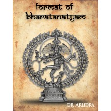 Articles on Bharatanatyam by Dr. Arudra